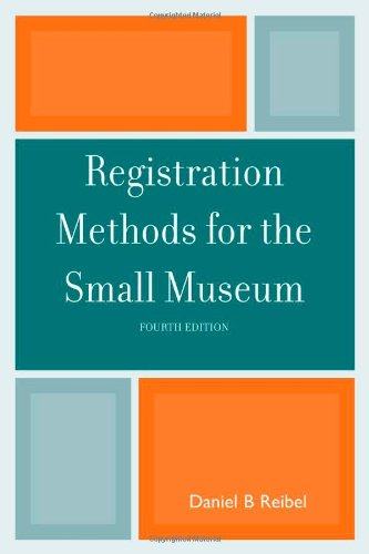 Registration Methods for the Small Museum (American...