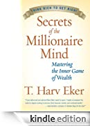 Secrets of the Millionaire Mind [Edizione Kindle]