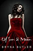 Of Sun & Moon: Midnight Guardian Series, Book 1
