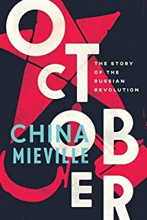 Book Cover: October: The Story of the Russian Revolution
