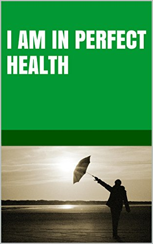 Lanni Tolls - I am in perfect health (Change your beliefs change your life) (English Edition)