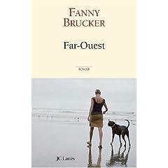 Far-Ouest - Fanny Brucker