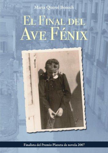 El final del Ave Fenix (Spanish Edition)