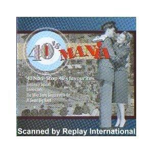 40s-mania-40-non-stop-40s-favourites