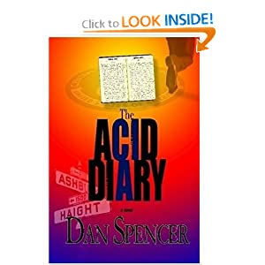 The Acid Diary Dan Spencer