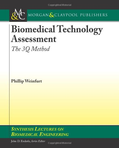 Biomedical Technology Assessment: The 3Q Method...