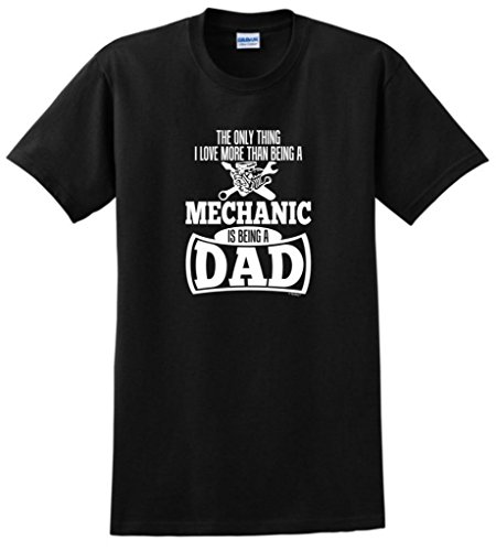 Only Thing Love More Than Being a Mechanic is a Dad T-Shirt XL Black (Ford Tech Shirt compare prices)