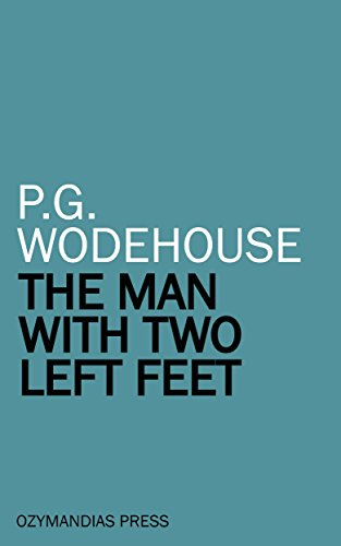 the-man-with-two-left-feet-and-other-stories-english-edition
