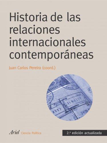 Historia de las relaciones internacionales contemporáneas (Ariel Ciencia Politica)