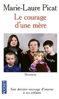 Le courage d'une mère : document