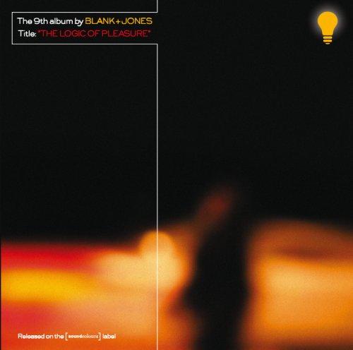 Blank & Jones - The Logic Of Pleasure - Zortam Music