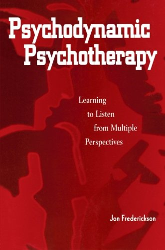 Psychodynamic Psychotherapy: Learning to Listen from...
