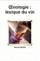 Œnologie : lexique du vin