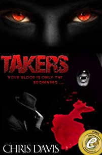 Takers: A Different Kind Of Urban Vampire by Chris Davis ebook deal