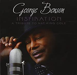 Inspiration: A Tribute to Nat King Cole