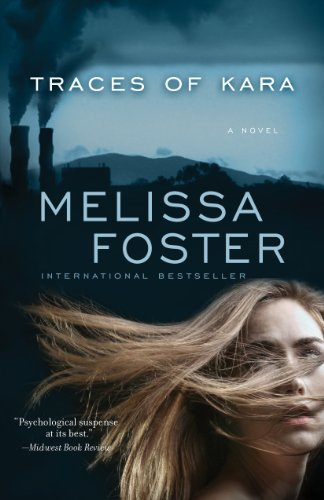 Traces of Kara (A Thriller)