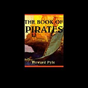 The Book of Pirates | [Howard Pyle]