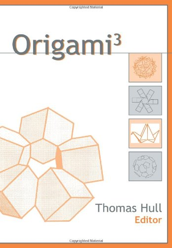 Origami 3: Third International Meeting of Origami Science, Mathematics, and Education ... - photo#27