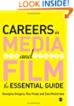 Careers in Media and Film: The Essent...