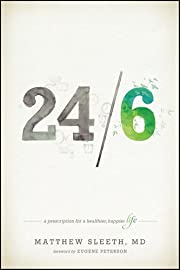 24/6: A Prescription for a Healthier, Happier Life