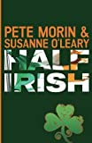 img - for Half Irish by Pete Morin (2015-09-21) book / textbook / text book