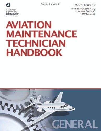 Aviation Maintenance Technician Handbook—General:...