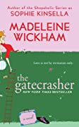 The Gatecrasher by Sophie Kinsella, Madeleine Wickham cover image