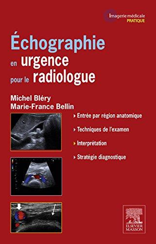 Echographie en urgence pour le radiologue (French Edition)