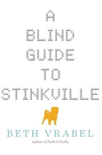 A Blind Guide to Stinkville (Beth Vrabel)