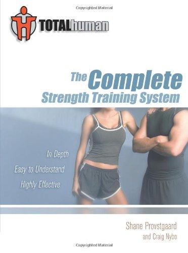 Total humano: El sistema de entrenamiento de fuerza completa