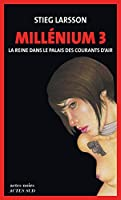Mill�nium, Tome 3 - La reine dans le palais des courants d'air: Mill�nium 3