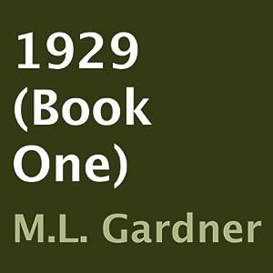 1929, Book 1 | [M. L. Gardner]