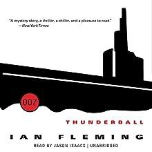 Thunderball: James Bond, Book 9 (       UNABRIDGED) by Ian Fleming Narrated by Jason Isaacs