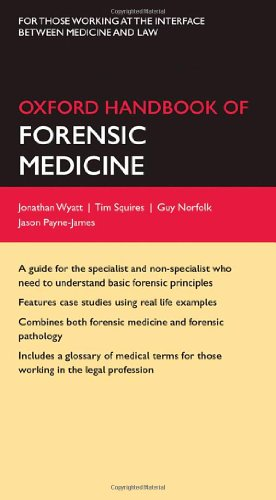 Oxford Handbook of Forensic Medicine (Oxford Medical Handbooks)