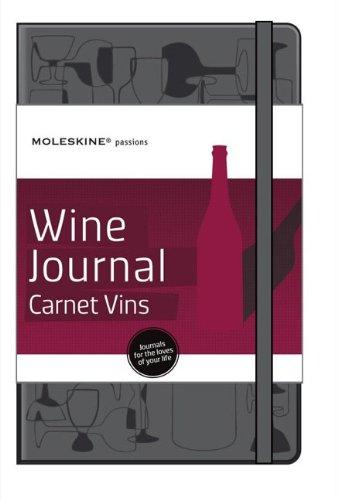 Moleskine Passion Wine Journal (Moleskine Srl) (Moleskine Passions)