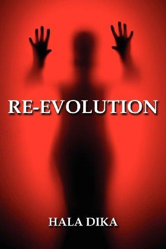 Re-Evolution by Dika, Hala (2010) Paperback