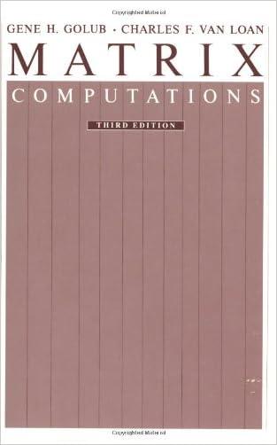 Matrix Computations (Johns Hopkins Studies in Mathematical Sciences)(3rd Edition) written by Gene H. Golub