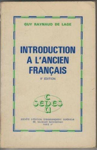 Introduction a l'ancien francais (French Edition)