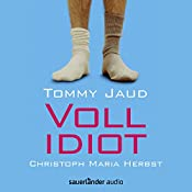 Vollidiot | Tommy Jaud
