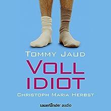 Vollidiot Hörbuch von Tommy Jaud Gesprochen von: Christoph Maria Herbst