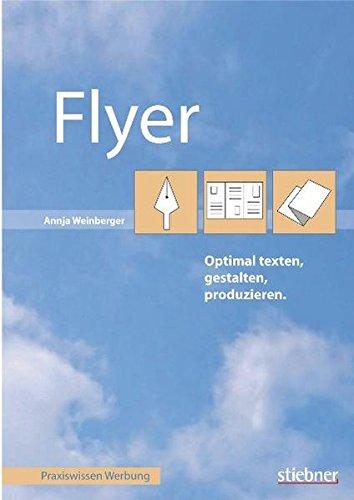 flyer optimal texten gestalten produzieren. Black Bedroom Furniture Sets. Home Design Ideas