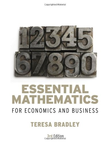 Essential Mathematics for Economics and Business