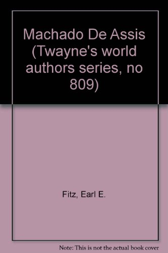 Machado De Assis (Twayne's world authors series, no 809)