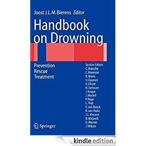 Handbook on Drowning: Prevention, Rescue, Treatment Joost J.L.M. Bierens