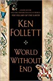 World Without End Publisher: Dutton Adult; 1 edition