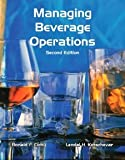 Managing Beverage Operations with Answer Sheet (EI) (2nd Edition) (Educational Institute Books) [Paperback] [2012] 2 Ed. Ronald F. Cichy Ph.D. NCE CHA, Lendal H Kotschevar, M American Hotel & Lodging Educational Institute