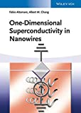 img - for One-Dimensional Superconductivity in Nanowires book / textbook / text book