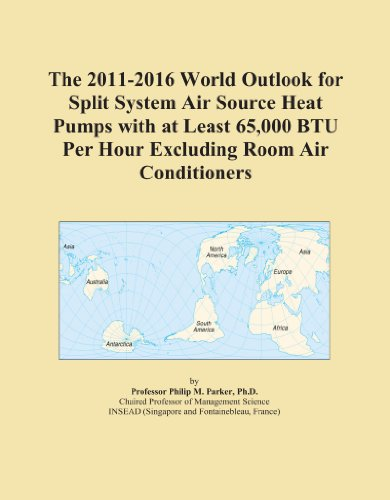 The 2011-2016 World Outlook for Split System Air Source Heat Pumps with at Least 65,000 BTU Per Hour Excluding Room Air Conditioners