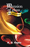 img - for Mansion of Glass -- The GKB Story book / textbook / text book