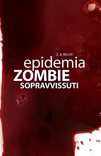 Epidemia Zombie - 3 - Sopravvissuti